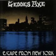 Click here for more info about 'Geddes Axe - Escape From New York EP'