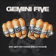 Click here for more info about 'Gemini Five - You Spin Me Round [Like A Record]'
