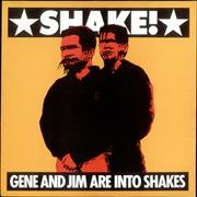 Click here for more info about 'Gene And Jim - Shake!'