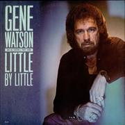 Click here for more info about 'Gene Watson - Little By Little'