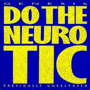Click here for more info about 'Genesis - Do The Neurotic'