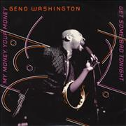 Click here for more info about 'Geno Washington - My Money, Your Money'