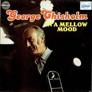 Click here for more info about 'George Chisholm - In A Mellow Mood'