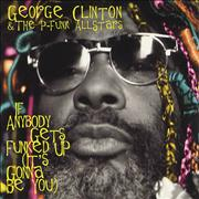Click here for more info about 'George Clinton - If Anybody Gets Funked Up (It's Gonna Be You)'