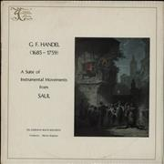 George Frideric Handel A Suite Of Orchestral Movements From SAUL UK vinyl LP