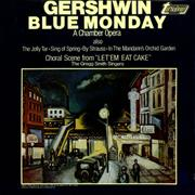 Click here for more info about 'George Gershwin - Blue Monday - A Chamber Opera'