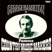 George Hamilton IV Famous Country Music Makers - Coast To Coast UK 2-LP vinyl set