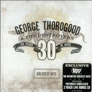 Click here for more info about 'George Thorogood - 30 Years Of Rock - Greatest Hits - Best Buy'