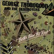 Click here for more info about 'George Thorogood - Better Than The Rest - Export Copy'