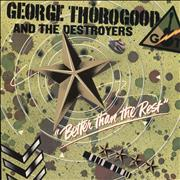 Click here for more info about 'George Thorogood - Better Than The Rest'