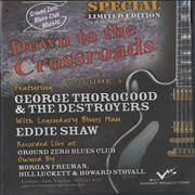 Click here for more info about 'George Thorogood - Down To The Crossroads: Volume 1'