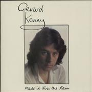 Click here for more info about 'Gerard Kenny - Made It Thru The Rain'