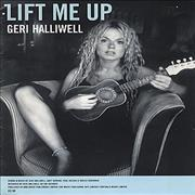 Click here for more info about 'Geri Halliwell - Lift Me Up'