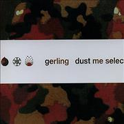 Click here for more info about 'Gerling - Dust Me Selecta'