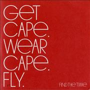 Click here for more info about 'Get Cape. Wear Cape. Fly - Find The Time'