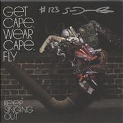 Click here for more info about 'Get Cape. Wear Cape. Fly - Keep Singing Out'