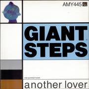 Click here for more info about 'Giant Steps - (The World Don't Need) Another Lover'