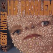 Click here for more info about 'Gibby Haynes - Gibby Haynes And His Problem'