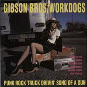 Click here for more info about 'Gibson Bros - Punk Rock Truck Drivin' Song Of A Gun'