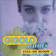 Click here for more info about 'Gigolo Aunts - Full On Bloom'