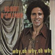Click here for more info about 'Gilbert O'Sullivan - Why, Oh Why, Oh Why'