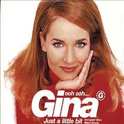 Click here for more info about 'Gina G - Ooh Ahh Just A Little Bit'