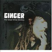 Click here for more info about 'Ginger (Wildhearts) - The Great White Monkey'