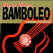 Click here for more info about 'Gipsy Kings - Bamboleo - The Arthur Baker Remixes'