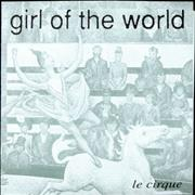 Click here for more info about 'Girl Of The World - Le Cirque'