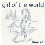 Click here for more info about 'Girl Of The World - Travel EP'