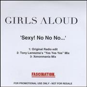 Click here for more info about 'Girls Aloud - Sexy! No No No...'