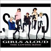 Click here for more info about 'Girls Aloud - The Loving Kind'