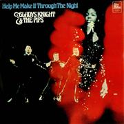 Click here for more info about 'Gladys Knight & The Pips - Help Me Make It Through The Night'