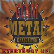 Click here for more info about 'Glam Metal Detectives - Everybody Up'