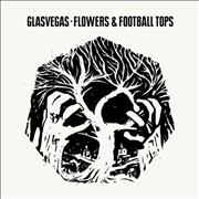 Click here for more info about 'Glasvegas - Flowers & Football Tops'