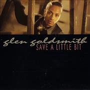 Click here for more info about 'Glen Goldsmith - Save A Little Bit'