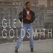 Click here for more info about 'Glen Goldsmith - What You See Is What You Get'