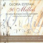 Click here for more info about 'Gloria Estefan - 90 Millas - Radio Documentary'