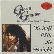 Click here for more info about 'Gloria Gaynor - Be Soft With Me Tonight'