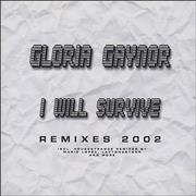 Click here for more info about 'Gloria Gaynor - I Will Survive - Remixes 2002'