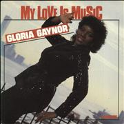 Click here for more info about 'Gloria Gaynor - My Love Is Music - Solid'
