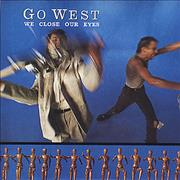 Click here for more info about 'Go West - We Close Our Eyes'