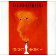 Click here for more info about 'Go-Betweens - Right Here'