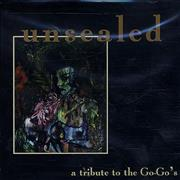 Click here for more info about 'Go-Go's - Unsealed: A Tribute To The Go-Go's'