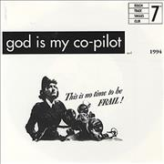 Click here for more info about 'God Is My Co-Pilot - This Is No Time To Be Frail! EP'