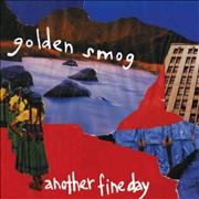 Click here for more info about 'Golden Smog - Another Fine Day'