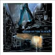 Click here for more info about 'Golden Smog - Blood On The Slacks'