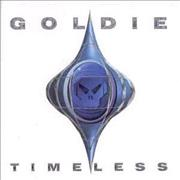 Click here for more info about 'Goldie (90s) - Timeless'