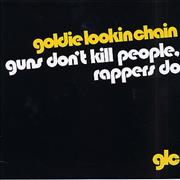 Click here for more info about 'Goldie Lookin' Chain - Guns Don't Kill People, Rappers Do'