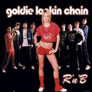 Click here for more info about 'Goldie Lookin' Chain - R 'n' B'